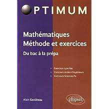 Mathématiques Méthode et Exercices du Bac à la Prépa