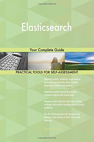 Elasticsearch: Your Complete Guide