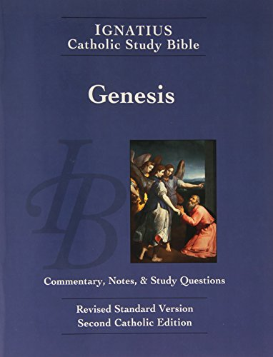 Genesis: Commentary, Notes, & Study Questions (Ignatius Catholic Study Bible)