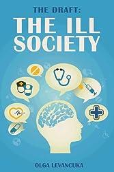 The Draft: The Ill Society