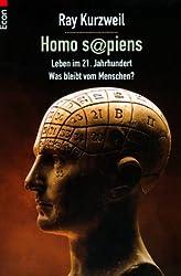 Homo Sapiens: Leben im 21. Jahrhundert - Was bleibt vom Menschen?