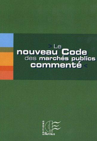 Le nouveau code des marchés publics commenté