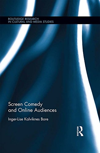 screen-comedy-and-online-audiences-routledge-research-in-cultural-and-media-studies