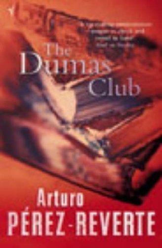 The Dumas Club by Perz-Reverte, Arturo New edition (1997)