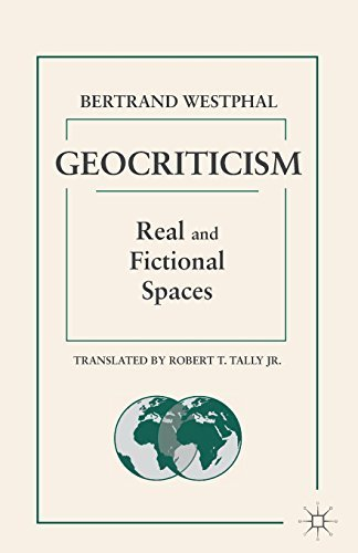 Geocriticism: Real and Fictional Spaces by Westphal, Bertrand (2015) Paperback