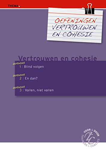 Oefeningen vertrouwen en cohesie (Dutch Edition)