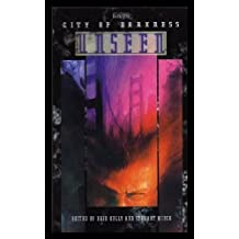 City of Darkness Unseen (World of Darkness)