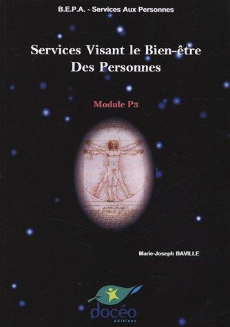 Services visant le bien être des personnes BEPA Services aux personnes Module P3 par Marie-Joseph Baville
