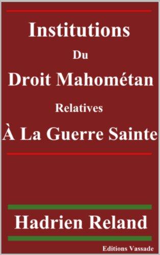 Institutions du droit mahométan relatives à la g...