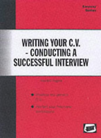 Writing Your C.V. and Conducting a Successful Interview (Easyway Guides)