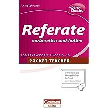 Pocket Teacher - Sekundarstufe I: Pocket Teacher: Referate vorbereiten und halten: Kompaktwissen Klasse 5-10