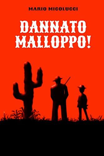 Dannato Malloppo! di [Micolucci, Mario]
