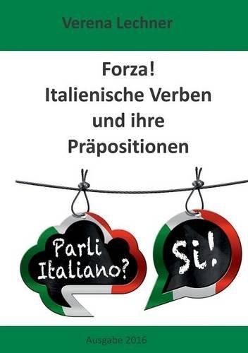 Preisvergleich Produktbild Forza! Italienische Verben und ihre Präpositionen