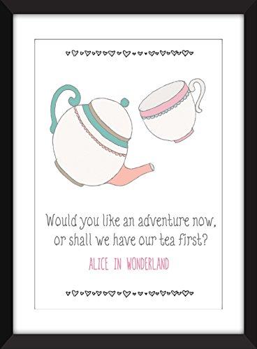 """Alice in Wonderland """"Adventure Now, Tea First"""" Quote - Unframed Print - Ungerahmter Druck"""