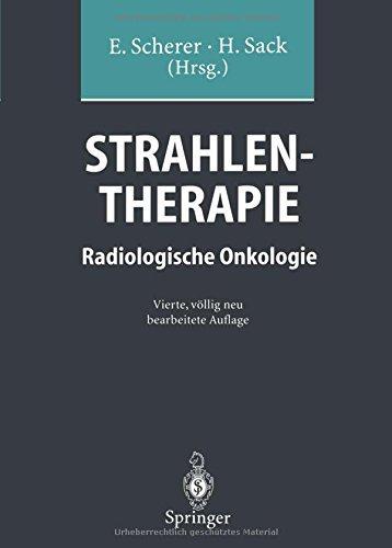 Strahlentherapie: Radiologische Onkologie (German Edition) (2013-09-26)