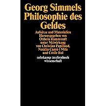 Georg Simmels »Philosophie des Geldes«: Aufsätze und Materialien (suhrkamp taschenbuch wissenschaft)