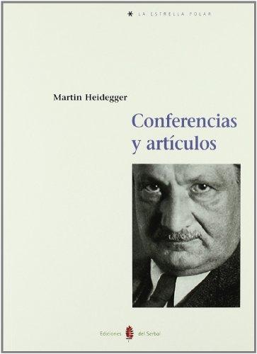 Conferencias y Articulos por Martin Heidegger