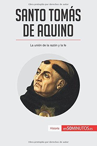 Santo Tomás de Aquino: La unión de la razón y la fe por 50Minutos.Es