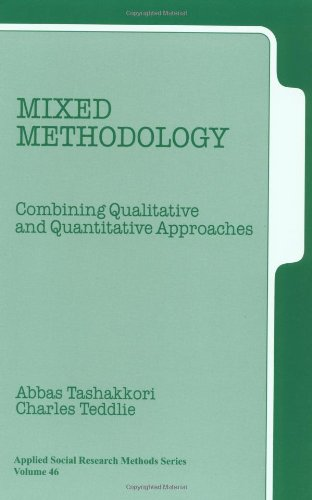 Mixed Methodology: Combining Qualitative and Quantitative Approaches (Applied Social Research Methods)