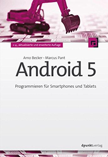 Android 5: Programmieren für Smartphones und Tablets