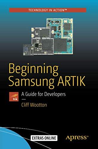 Beginning Samsung ARTIK: A Guide for Developers