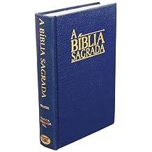 Portuguese Bible (Almeida Revised): Brazilian Portuguese: A Biblia Sagrada
