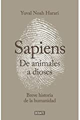de Animales a Dioses: Una Breve Historia de La Humanidad (Spanish Edition) Hardcover