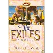 The Exiles (People of the Covenant Series, Book 2) by Wise, Robert L. (1993) Paperback