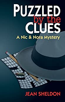 Puzzled by the Clues (A Nic & Nora Mystery Book 2) (English Edition) di [Sheldon, Jean]