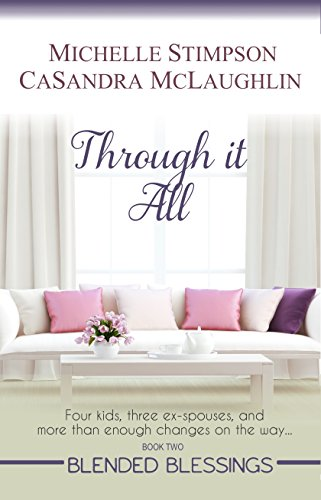 Through It All (Blended Blessings Book 2) (English Edition)