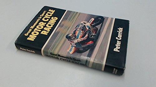 Motor Cycle Racing (Great Moments in Sport)