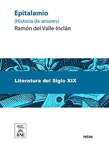 Epitalamio por Ramón del Valle Inclán