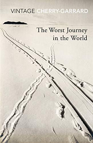 The Worst Journey In The World (Vintage Classics) [Idioma Inglés]