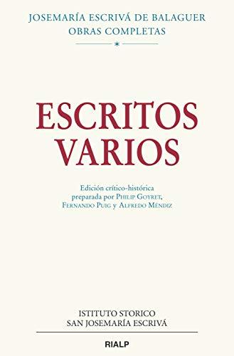 Escritos varios (1927-1974) (Obras Completas de san Josemaría Escrivá)