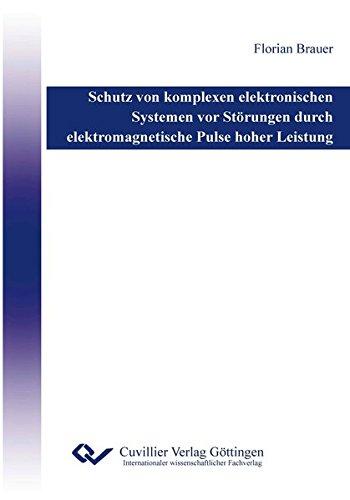 Schutz von komplexen elektronischen Systemen vor Störungen durch elektromagnetische Pulse hoher Leistung