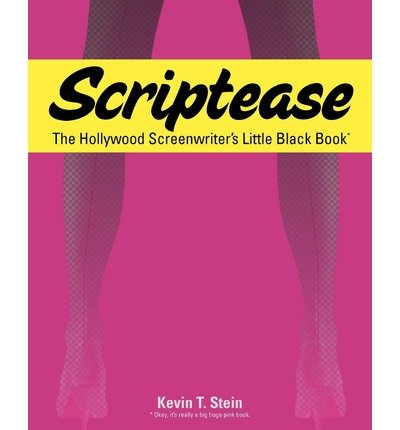 [(Scriptease: The Hollywood Screenwriter's Little Black Book)] [Author: Kevin T Stein] published on (July, 2010)