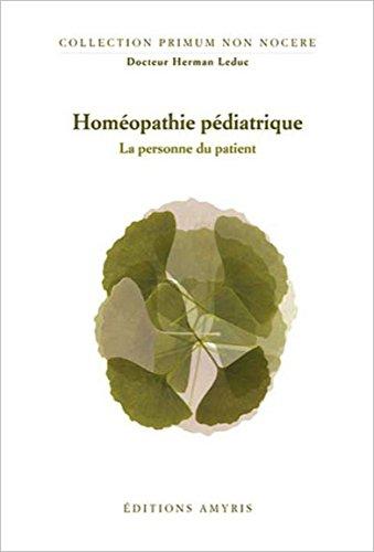 La personne du patient - Homéopathie pédiatrique
