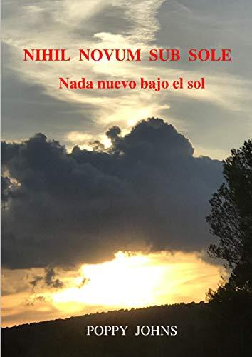 NIHIL NOVUM SUB SOLE: Nada nuevo bajo el sol