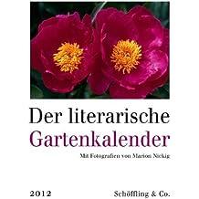 Der literarische Gartenkalender 2012: Wochenkalender