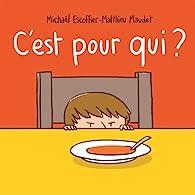C'est pour qui ? par Matthieu Maudet
