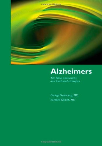 Alzheimer's: The Latest Assessment & Treatment Strategies by George T. Grossberg (2009-11-26)