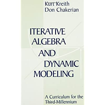 Interactive Algebra and Dynamic Modeling : A Curriculum for the Third Millennium