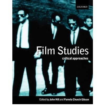 [(Film Studies: Critical Approaches)] [Author: John Hill] published on (February, 2000)