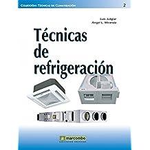Técnicas de Refrigeración (TÉCNICAS DE CLIMATIZACIÓN)