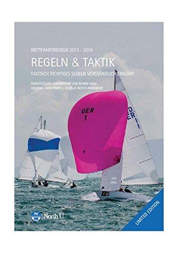 REGATTASEGELN. Regeln + Taktik. LIMITED EDITION: Verständlich erklärt von Roman Koch.
