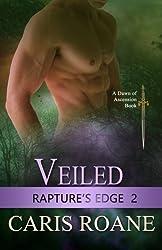 Veiled (Rapture's Edge) (Volume 2) by Caris Roane (2015-04-17)