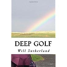 Deep Golf: Thoughts of a Golfing Guru