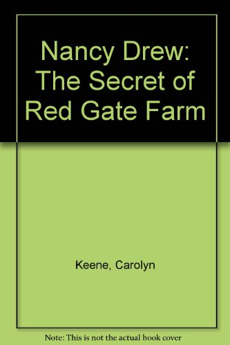 Nancy Drew: The Secret of Red Gate Farm (Red Gate Farm)