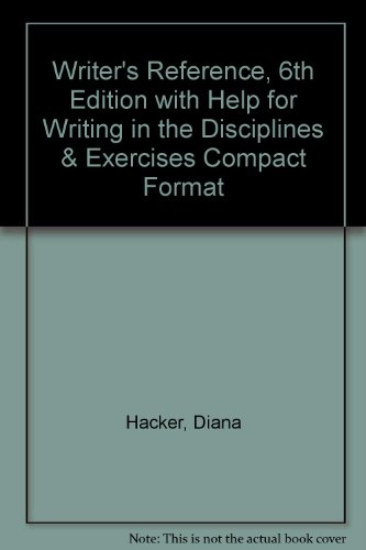 Writer's Reference, 6th Edition with Help for Writing in the Disciplines & Exercises Compact Format