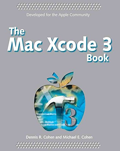 [(The Mac Xcode 3 Book)] [By (author) Michael E. Cohen ] published on (April, 2009) (Mac Xcode)